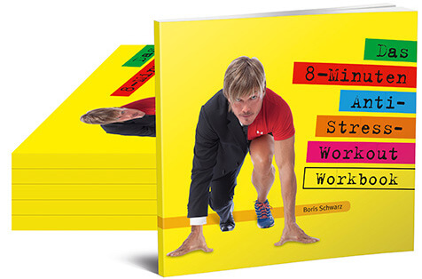 Das 8-Minuten-Anti-Stress-Workout (Arbeitsbuch)