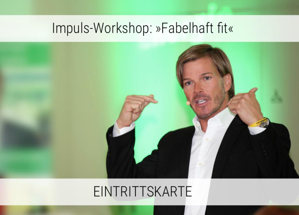 Köln/Düsseldorf – 11. März 2017 – Impuls-Workshop »Fabelhaft fit«